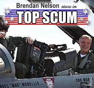 Brendan Nelson Top Scum