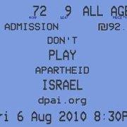 Don't Play Apartheid Israel