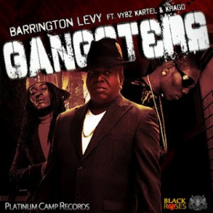 Gangsters - BARRINGTON LEVY